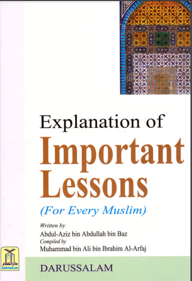 image of book cover from Shaykh Bin Baz's Important Lessons for Every Muslim translated into Bahasa Indonesia by NazKamal whatsapp 6285157055570